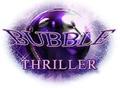 Bubble Thriller 1
