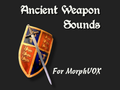 Ancient Weapon Sounds - MorphVOX Add-on 1