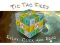 Tic Tac Files 1