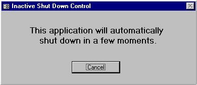 Inactive Shut Down Control for MS Access Screenshot 1