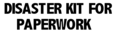 Full version of The Disaster Kit for Vital Paperwork organizing software 1