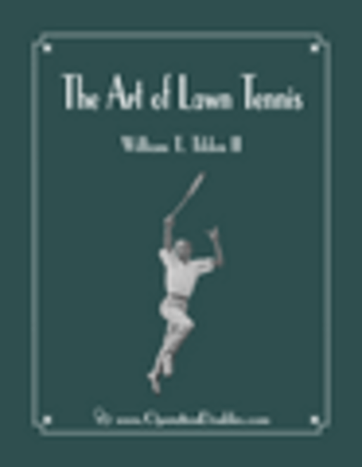 The Art of Lawn Tennis by Bill Tilden Screenshot