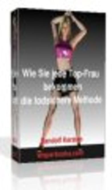 """Ebook """"Wie Sie jede Top-Frau bekommen - die todsichere Methode"""" mit 3-teiligen Bonuspaket Screenshot"""