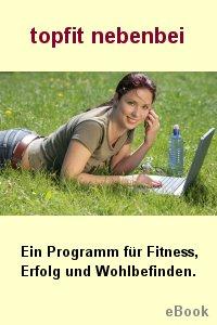 Topfit Nebenbei - Ein Program für Fitnes, Erfolg und Wohlbefinden Screenshot