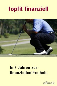 Topfit finanziell -  In 7 Jahren zur finanziellen Freiheit. Screenshot