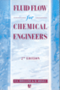 Fluid Flow for Chemical Engineers 1
