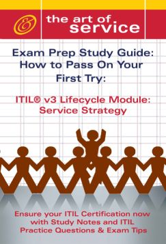 ITIL V3 Service Lifecycle Service Strategy (SS) Certification Exam Preparation Course in a Book for Pa Screenshot 1