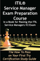 ITIL Service Manager Exam Preparation Course in a Book for Passing the ITIL Service Managers V2 Exam - 1