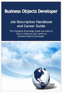 The Business Objects Developer Job Description Handbook and Career Guide Screenshot
