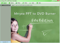 Moyea PPT to DVD Burner Edu Edition 1