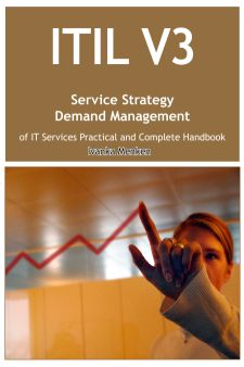 ITIL V3 Service Strategy Demand Management of IT Services Practical and Complete Handbook Screenshot