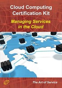 Cloud Computing: Managing Services in the Cloud Complete Certification Kit - Study Guide Book and Onli Screenshot