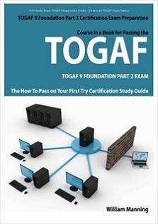 TOGAF 9 Foundation Part 2 Exam Preparation Course in a Book for Passing the TOGAF 9 Foundation Part 2 Screenshot