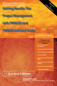 Getting Results: The Project Management with PRINCE2 and PMBOK Delivery Guide Screenshot