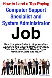 How to Land a Top-Paying Computer Support Specialists and Systems Administrators Job: Your Complete Gu Screenshot