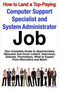 How to Land a Top-Paying Computer Support Specialists and Systems Administrators Job: Your Complete Gu 1