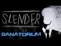 Slenderman's Shadow - Sanatorium 1