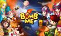 Bomb Me 1