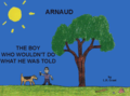 Arnaud, the Boy Who... 1