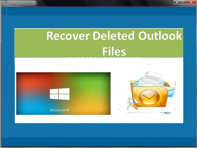 Recover Deleted Outlook Files Screenshot