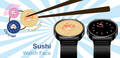 Sushi Watch Face 1