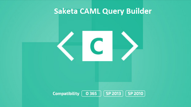 Saketa SharePoint CAML Query Builder Screenshot